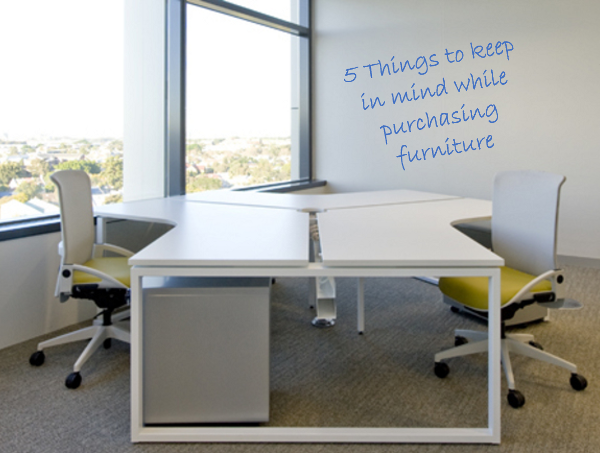 5 Things to Keep in Mind When Purchasing Furniture